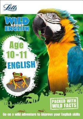 English Age 10-11 (Letts Wild About)