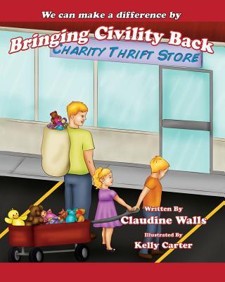 We Can Make a Difference by Bringing Civility Back