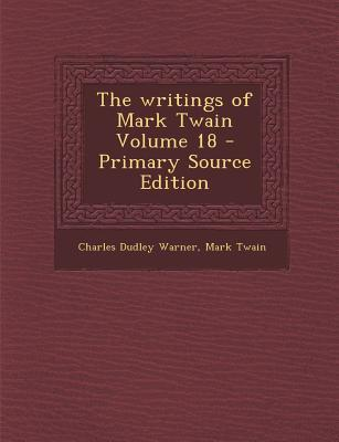 The Writings of Mark Twain Volume 18