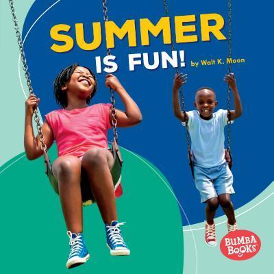 Summer Is Fun!