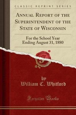 Annual Report of the Superintendent of the State of Wisconsin