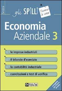 Economia aziendale / Le imprese industriali