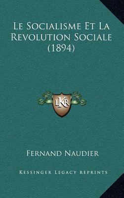 Le Socialisme Et La Revolution Sociale (1894)