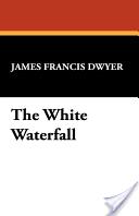 The White Waterfall