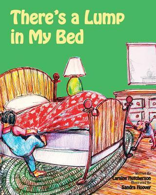 There's a Lump in My Bed