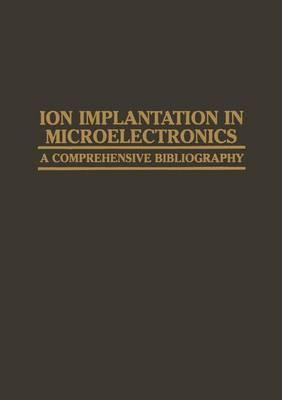 Ion Implantation in Microelectronics