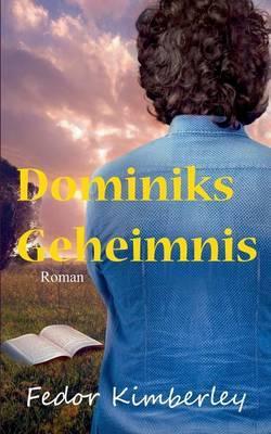 Dominiks Geheimnis