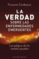 Verdad Sobre Las Enfermedades Emergentes, La
