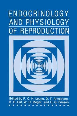 Endocrinology and Physiology of Reproduction