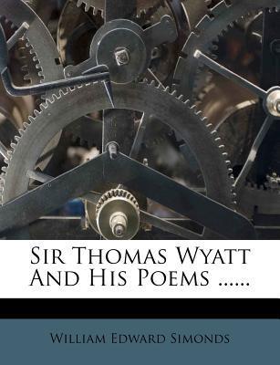 Sir Thomas Wyatt and...
