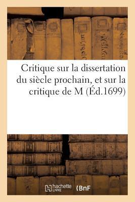 Critique Sur la Dissertation du Siecle Prochain