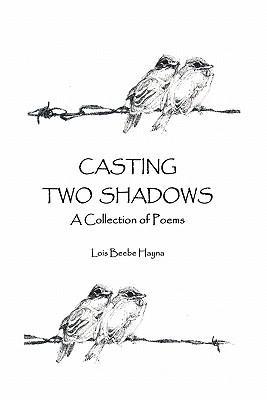 Casting Two Shadows