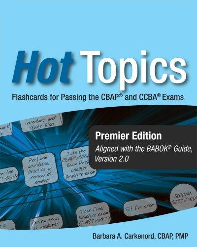 Hot Topics: Flashcards for Passing the CBAP and CCBA Exams