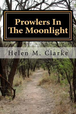 Prowlers in the Moonlight