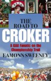The Road to Croker