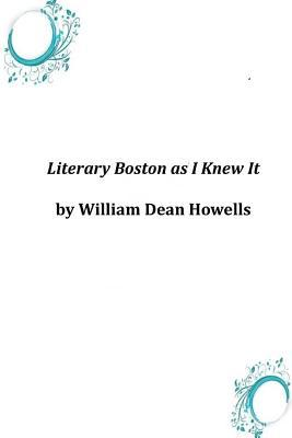 Literary Boston As I Knew It