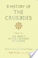 A History of the Crusades, Volume VI