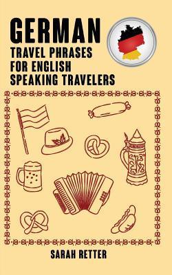 German Travel Phrases for English Speaking Travelers