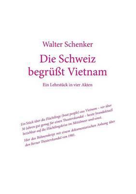 Die Schweiz begrüßt Vietnam