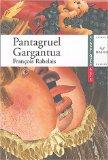 Pantagruel (1532), Gargantua (1534 ou 1535)