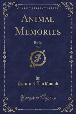 Animal Memories, Vol. 2