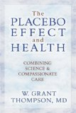 The Placebo Effect and Health