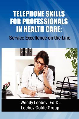 Telephone Skills for Professionals in Health Care