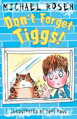 Don't Forget Tiggs!