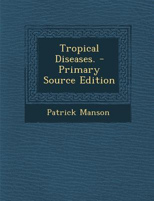 Tropical Diseases.