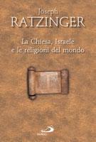 La Chiesa, Israele e le religioni del mondo