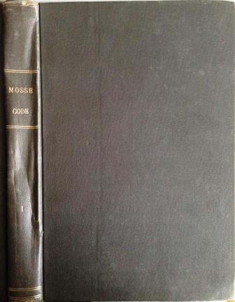 Rudolf Mosse-Code y Mosse-Condenser, Tomo 1