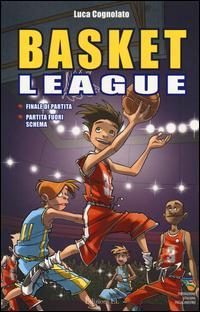 Finale di partita-Partita fuori schema. Basket league