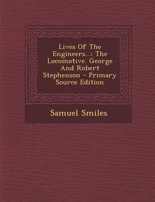 Lives of the Engineers...