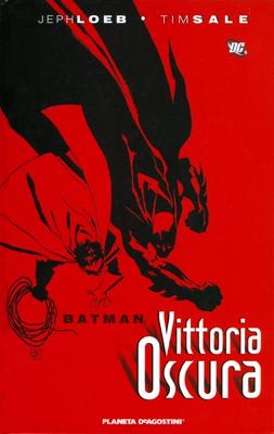Batman: Vittoria osc...