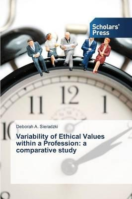 Variability of Ethical Values within a Profession