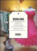 Berlino. Usato e vintage