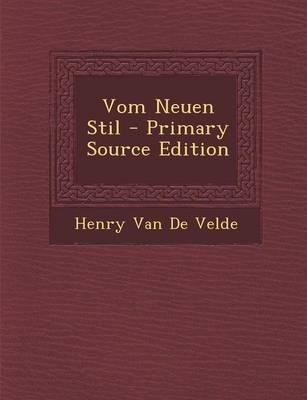 Vom Neuen Stil - Primary Source Edition