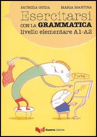 Esercitarsi con la grammatica