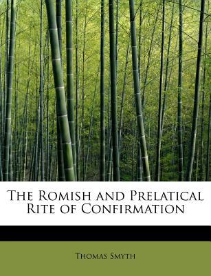 The Romish and Prela...
