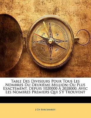 Table Des Diviseurs Pour Tous Les Nombres Du Deuxi Me Million