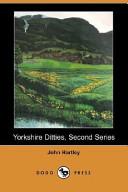 Yorkshire Ditties, Second Series (Dodo Press)
