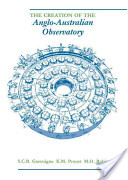 The Creation of the Anglo-Australian Observatory