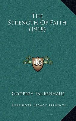The Strength of Faith (1918)