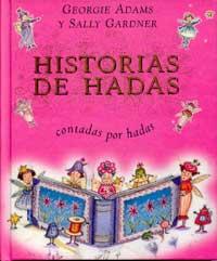 HISTORIAS DE HADAS CONTADAS POR HADAS