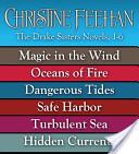Christine Feehan: Drake Sisters Novels 1-6