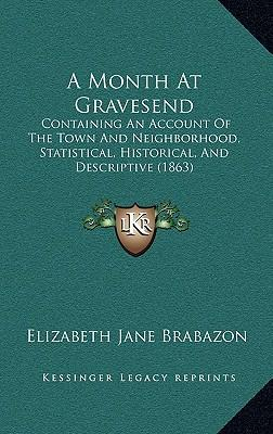A Month at Gravesend