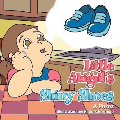 Little Abigail's Shiny Shoes