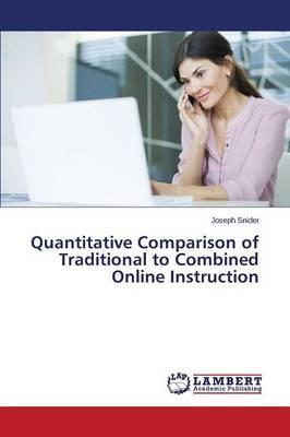 Quantitative Comparison of Traditional to Combined Online Instruction
