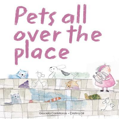 Pets All over the Place