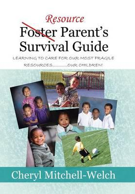 Resource Foster Parent's Survival Guide